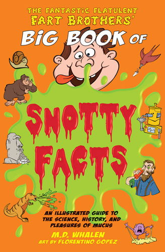 Big Book of Snotty Facts